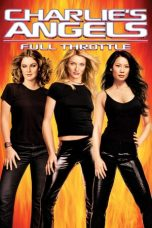Charlie's Angels: Full Throttle (2003) di IMOV13 - NONTON MOVIE ONLINE DI BIOSKOP KEREN INDOXXI GANOOL DUNIA21 BOS21