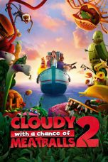 Cloudy with a Chance of Meatballs 2 (2013) di IMOV13 - NONTON MOVIE ONLINE DI BIOSKOP KEREN INDOXXI GANOOL DUNIA21 BOS21