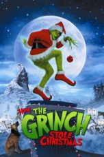 How the Grinch Stole Christmas (2000) di IMOV13 - NONTON MOVIE ONLINE DI BIOSKOP KEREN INDOXXI GANOOL DUNIA21 BOS21