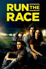 Nonton Run the Race (2019) Subtitle Indonesia