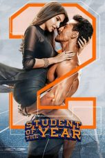 Nonton Student of the Year 2 (2019) Subtitle Indonesia