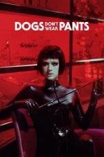 Nonton Dogs Dont Wear Pants (2019) subtitle indonesia