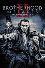 Nonton Brotherhood of Blades 2 The Infernal Battlefield (2017) subtitle indonesia