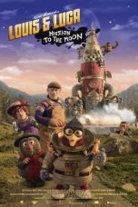 Nonton Louis And Luca Mission to the Moon (2018) subtitle indonesia