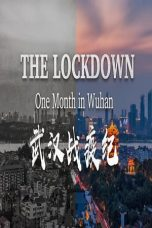 Nonton The Lockdown One Month in Wuhan (2020) subtitle indonesia