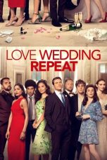 Nonton Love Wedding Repeat (2020) subtitle indonesia